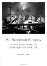An American Allegory: Hysteria, Media Dissent and Good Night, and Good Luck