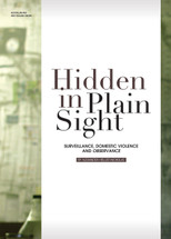 Hidden in Plain Sight: Surveillance, Domestic Violence and Observance