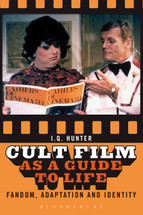 Cult Film as a Guide to Life: Fandom, Adaptation and Identity