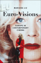 Euro-Visions: Europe in Contemporary Cinema