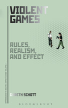 Violent Games: Rules, Realism and Effect