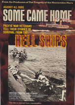 Some Came Home: Pacific War Veterans Tell Their Stories of Survival from the Hell Ships