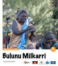 Songlines on Screen: Bulunu Milkarri (3-Day Rental)