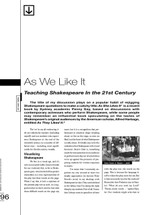 As We Like It: Teaching Shakespeare in the 21st Century