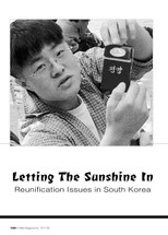 Letting the Sunshine In: Reunification Issues in South Korea