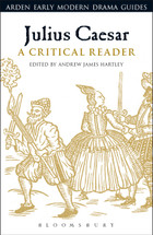 Julius Caesar: A Critical Reader