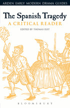 Spanish Tragedy: A Critical Reader, The