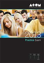 2013 ATOM Media Practice Exam