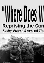 Where Does War Come From?' Reprising the Combat Film: 'Saving Private Ryan' and 'The Thin Red Line'