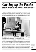 Carving Up the Psyche: Susan Streitfeld's 'Female Perversions'