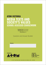 2017 ATOM Media Texts and Society's Values SAC for VCE Media