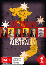 Vietnam: The War That Made Australia