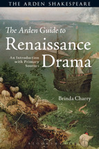 Arden Guide to Renaissance Drama, The