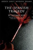 Arden Early Modern Drama:  The Spanish Tragedy