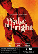 Wake in Fright (ATOM Study Guide)