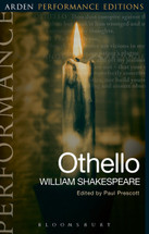Arden Performance Editions: Othello