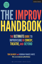 The Improv Handbook: The Ultimate Guide to Improvising in Comedy, Theatre, and Beyond