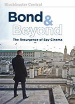 Bond & Beyond: The Resurgence of Spy Cinema