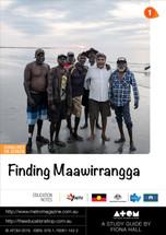 Finding Maawarringga (ATOM Study Guide)