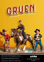 Gruen, the good the bad and the ugly of advertising (ATOM Study Guide)