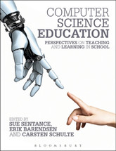 Computer Science - Education Perspectives on Teaching and Learning in School