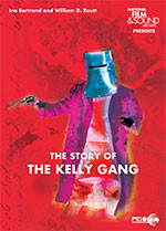 Story of the Kelly Gang, The