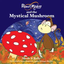 Peanut Monkey and the Mystical Mushroom