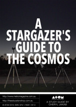 A Stargazer's Guide to the Cosmos (ATOM Study Guide)