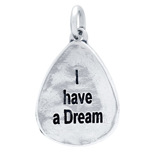 "DOUBLE-SIDED ""I HAVE A DREAM"" CHARM"
