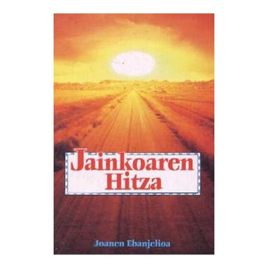 Basque Gospel of John / Jainkoaren Hitza / The Gospel of John / Basque (nativ...