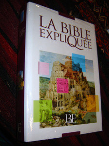 French Catholic Bible / La Bible Expliquee [Hardcover]