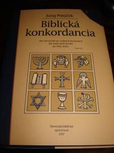Slovakian Bible Concordance / Biblicka Konkordancia / Slovak / Juraj Potucek