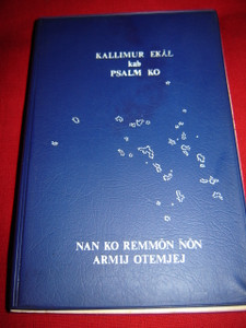 The New Testament with Psalms in Marshallese Language / Nan Ko Remmon Non Arm...