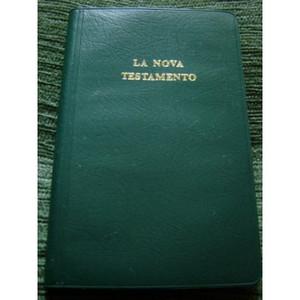 Esperanto New Testament / La Nova Testamento De Nia Sinjoro Kaj Savanto Jesuo Kristo