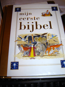MIJN EERSTE BIJBEL / Dutch translation of First Bible Stories (Hardcover) / Dutch Children's Bible 384 full color pages
