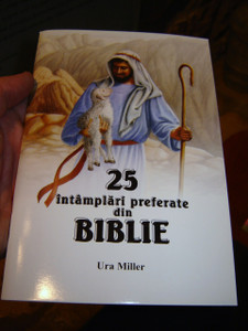 25 Favorite Stories from the Bible in Romanian / 25 Intamplari preferate din Biblie