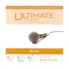 Wish [Accompanyment CD] [Audio CD] Brian Littrell