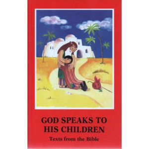 God Speaks to His Children: Texts from the Bible [Paperback] by Eleonore Beck