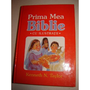 Romanian Children's Bible / Prima Mea Biblie Cu Ilustatii / My First Romanian