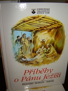 Pribehy o Panu Jezisi / Czech Children's Bible / The Story of Jesus / 100 full color