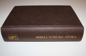 BIBELI YORUBA ATOKA / YORUBA REFERENCE BIBLE [Hardcover] by Bible Society