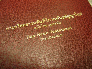 German - Thai Bilingual New Testament / Das Neue Testament zweisprachige Ausg...