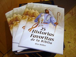 25 Favorite Stories from the Bible by Ura Miller, Spanish Edition