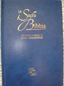 The MacArthur Study Bible in ITALIAN Language / La Sacra Bibbia