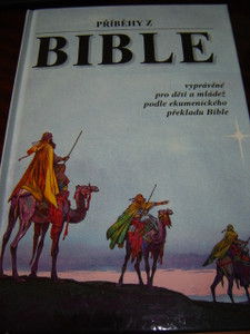 Czech Children's Bible / Beloved Bible Stories / P??b?hy z Bible / Praha 1993...
