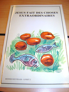 French Children's Bible Story Book about JESUS VOLUME 2 / Francais Bonnes nou...