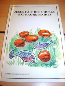 French Children's Bible Story Book about JESUS VOLUME 2 / Francais Bonnes nou...