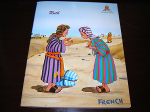 Ruth / French Bible Story Book for Children / Texte Biblique Tire de la Bible...