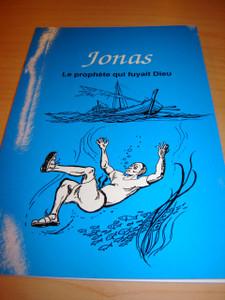 French Children's Bible Story Book about Jonah / Le livre de Jonas en Francai...