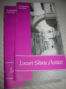 The Holy Places TODAY in Romanian / Locuri Sfinte Astazi / by M. Basilea Schl...